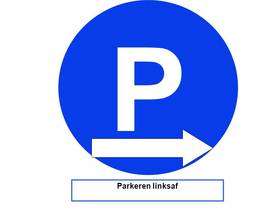 Parkeren linksaf P