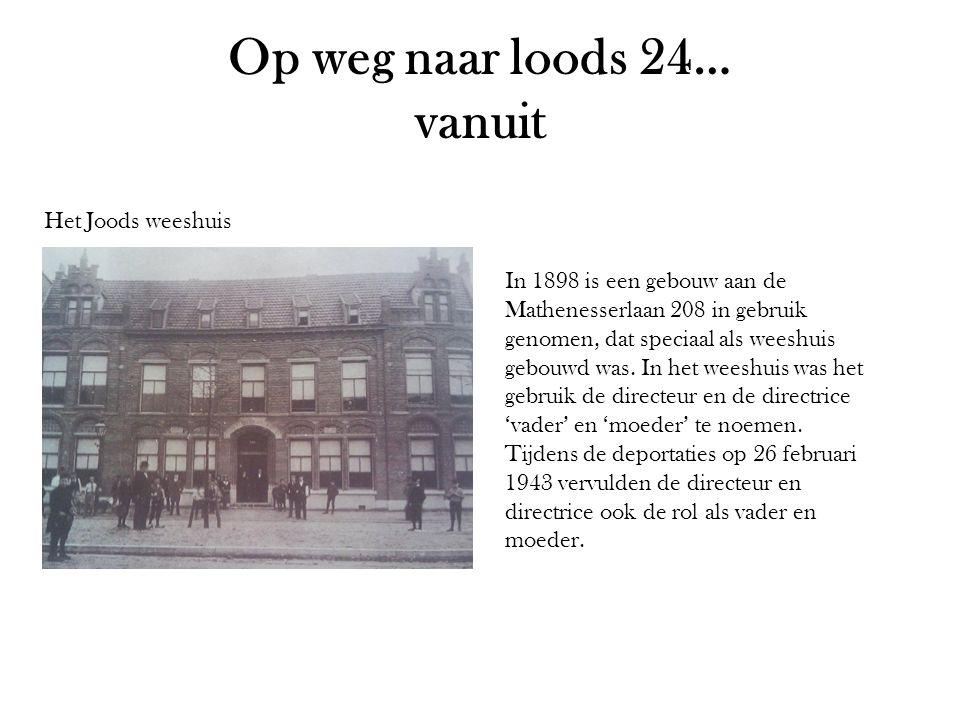Op weg naar loods 24… vanuit Het Joods weeshuis In 1898 is een gebouw aan de Mathenesserlaan 208 in gebruik genomen, dat speciaal als weeshuis gebouwd