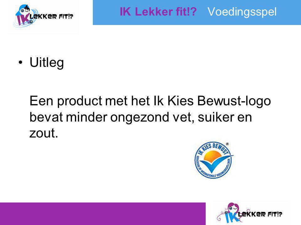 •Uitleg Een product met het Ik Kies Bewust-logo bevat minder ongezond vet, suiker en zout.