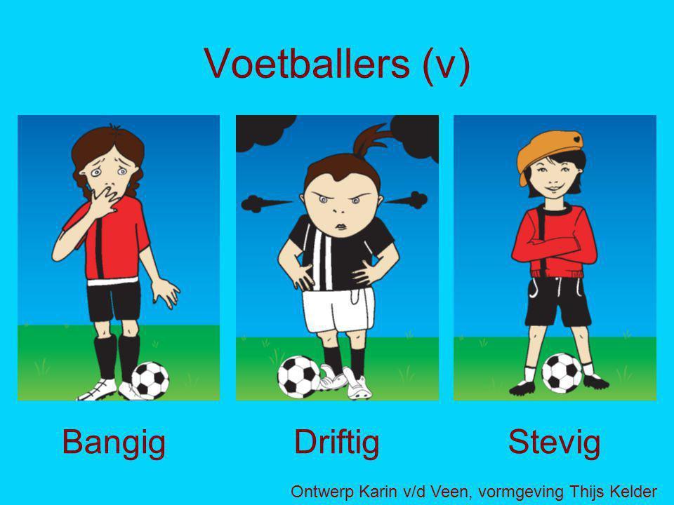 Voetballers (v) BangigDriftigStevig Ontwerp Karin v/d Veen, vormgeving Thijs Kelder