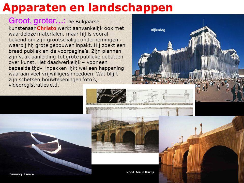 Apparaten en landschappen Groot, groter … : De Bulgaarse kunstenaar Christo werkt aanvankelijk ook met waardeloze materialen, maar hij is vooral bekend om zijn grootschalige ondernemingen waarbij hij grote gebouwen inpakt.
