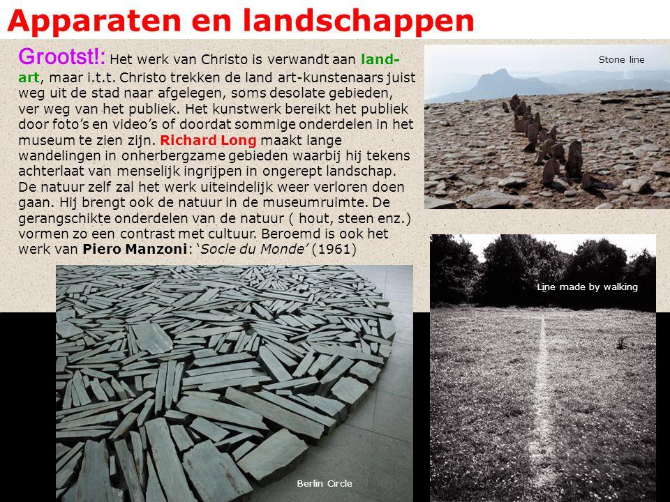 Apparaten en landschappen Grootst!: Het werk van Christo is verwandt aan land- art, maar i.t.t.