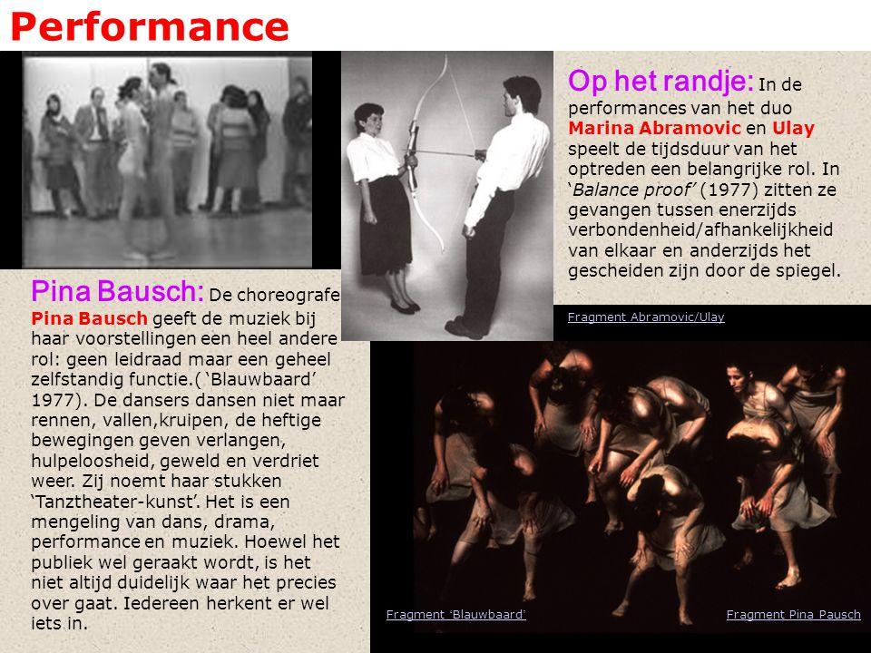Performance Op het randje: In de performances van het duo Marina Abramovic en Ulay speelt de tijdsduur van het optreden een belangrijke rol.