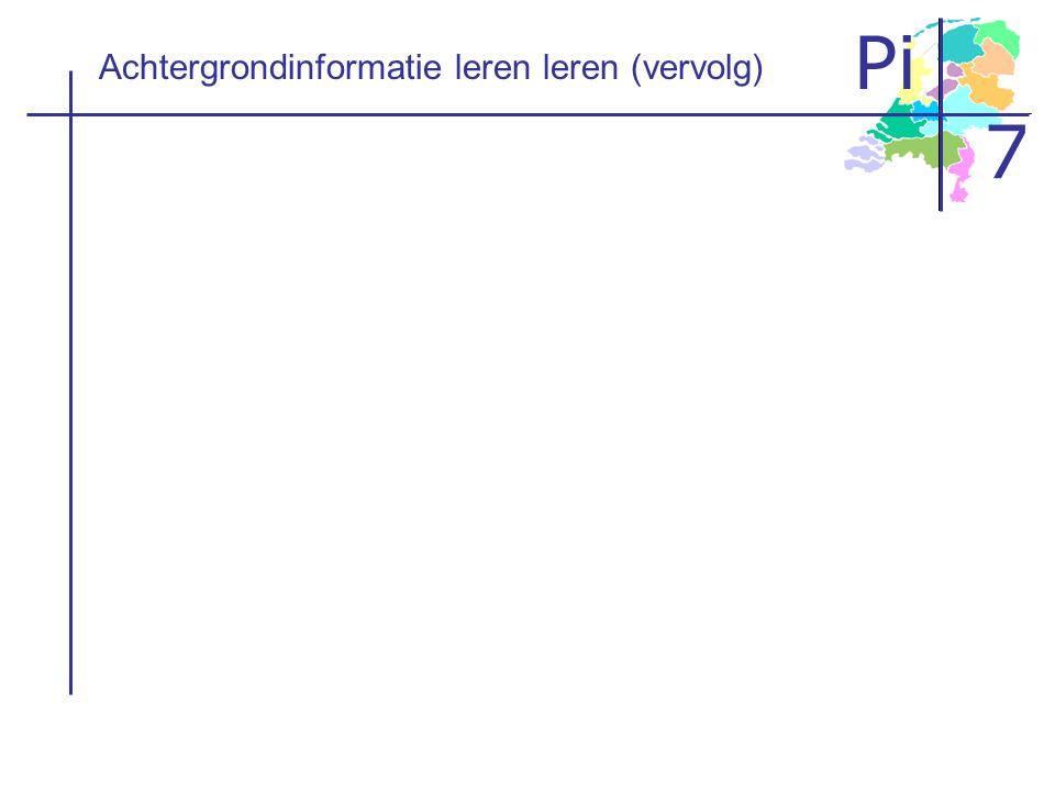 Pi 7 Achtergrondinformatie leren leren (vervolg)