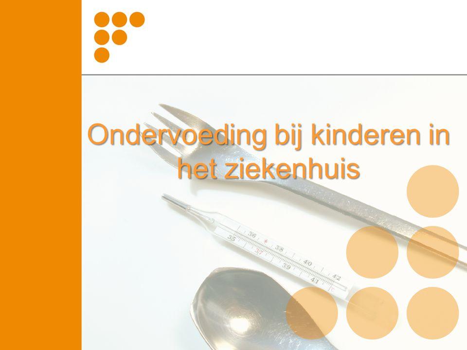 Onderwerpen •Prevalentie •Doel voedingstherapie •Definitie ondervoeding: PI versus optimaal •Screenen op risico ondervoeding •Beleid (onder)voeding •Taakverdeling •Eiwit- en energiebehoefte •Samenvatting