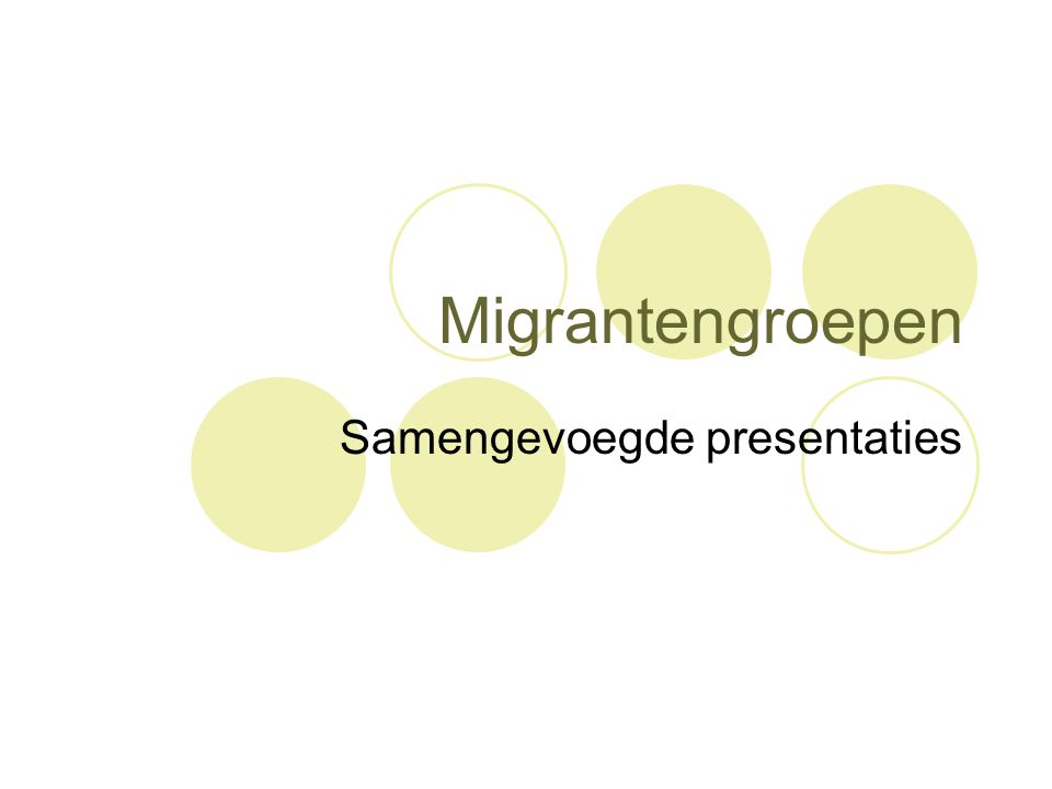 Migrantengroepen Samengevoegde presentaties