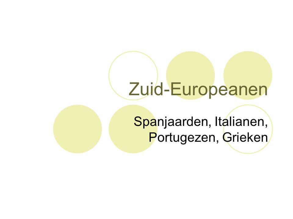 Zuid-Europeanen Spanjaarden, Italianen, Portugezen, Grieken