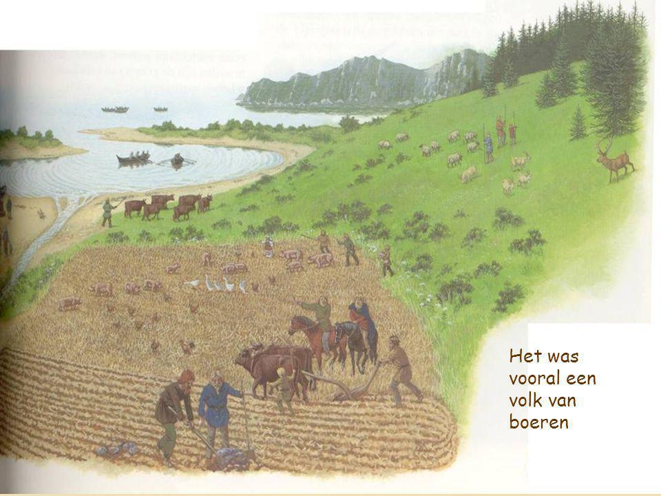 5 Het was vooral een volk van boeren