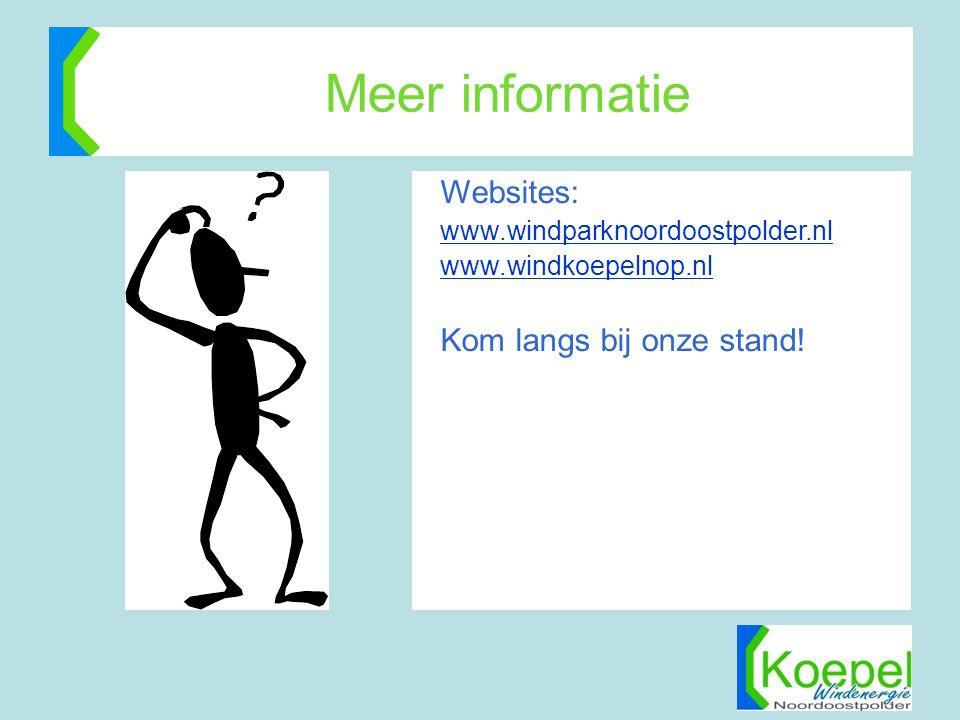 Meer informatie Websites: www.windparknoordoostpolder.nl www.windkoepelnop.nl Kom langs bij onze stand!