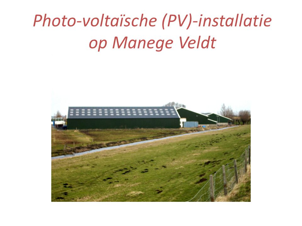 Photo-voltaïsche (PV)-installatie op Manege Veldt