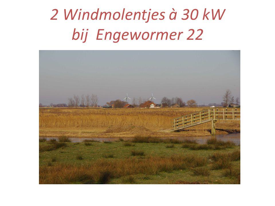 2 Windmolentjes à 30 kW bij Engewormer 22