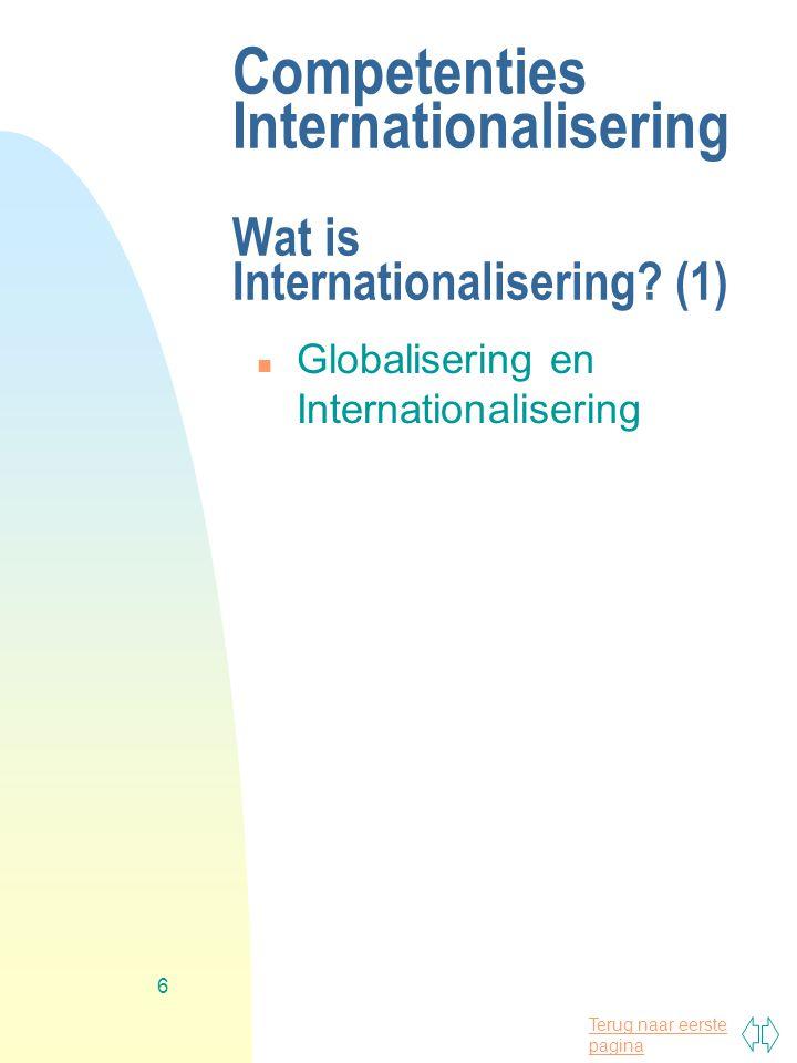 Terug naar eerste pagina 7 Competenties Internationalisering Wat is Internationalisering.