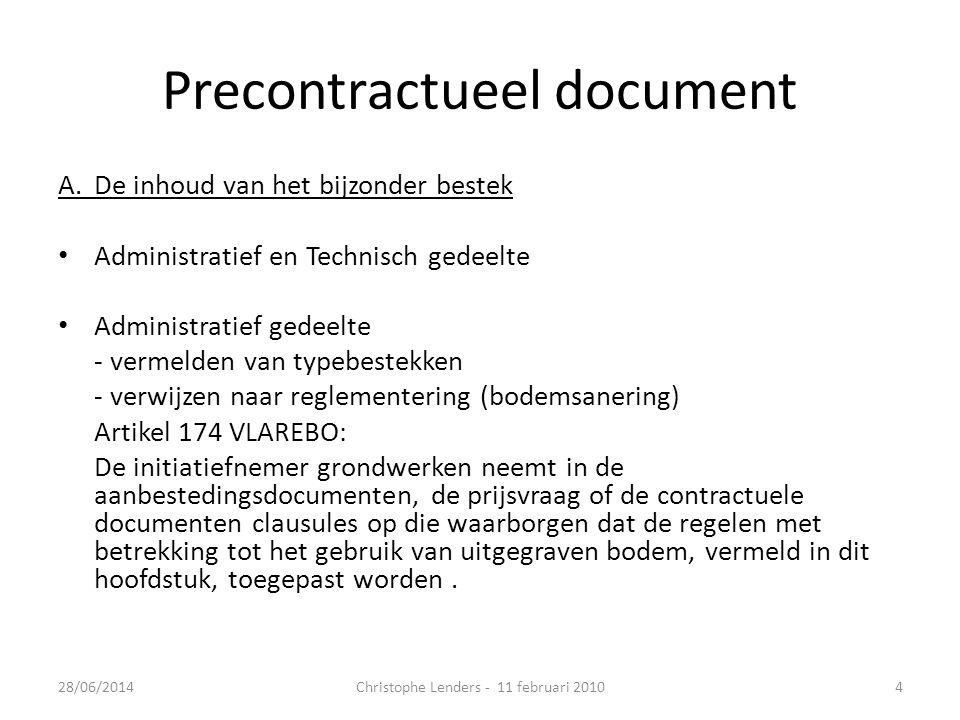 Precontractueel document A.De inhoud van het bijzonder bestek • Administratief en Technisch gedeelte • Administratief gedeelte - vermelden van typebes