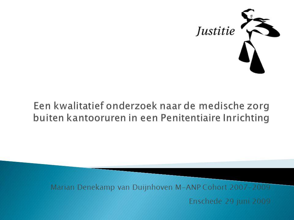 Marian Denekamp van Duijnhoven M-ANP Cohort 2007-2009 Enschede 29 juni 2009
