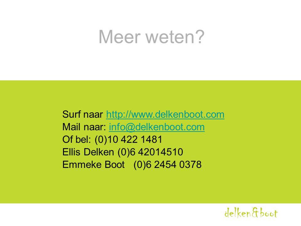 Meer weten? Surf naar http://www.delkenboot.comhttp://www.delkenboot.com Mail naar: info@delkenboot.cominfo@delkenboot.com Of bel: (0)10 422 1481 Elli