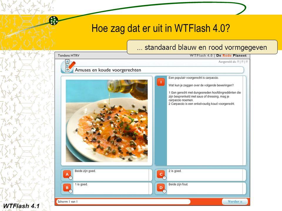 Hoe zag dat er uit in WTFlash 4.0? WTFlash 4.1 … standaard blauw en rood vormgegeven
