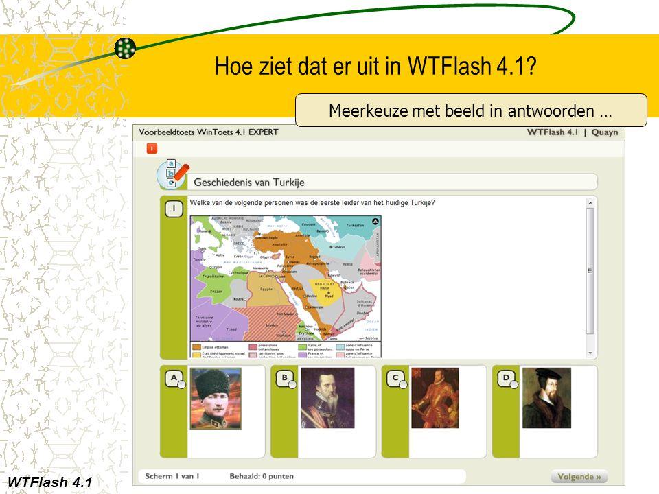Hoe ziet dat er uit in WTFlash 4.1? WTFlash 4.1 Meerkeuze met beeld in antwoorden …