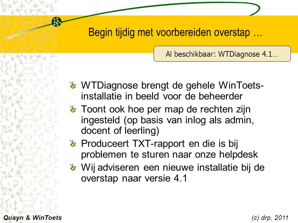 Begin tijdig met voorbereiden overstap … WTDiagnose brengt de gehele WinToets- installatie in beeld voor de beheerder Toont ook hoe per map de rechten