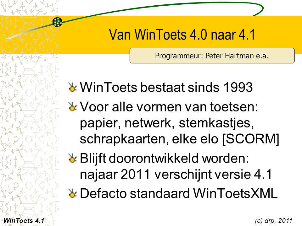 Van WinToets 4.0 naar 4.1 WinToets bestaat sinds 1993 Voor alle vormen van toetsen: papier, netwerk, stemkastjes, schrapkaarten, elke elo [SCORM] Blij