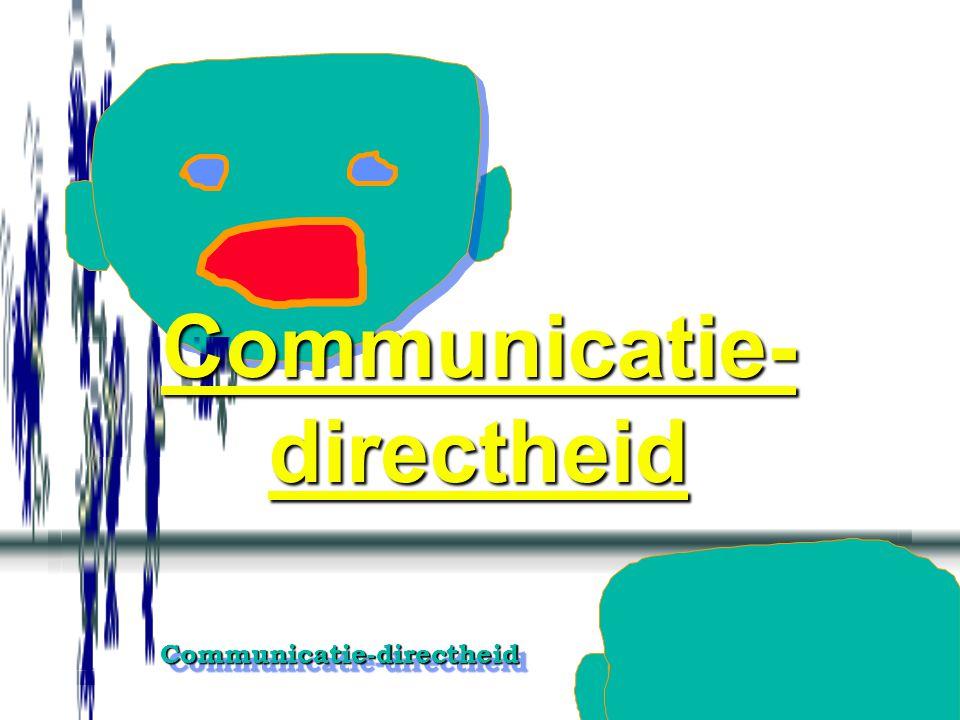 Communicatie-directheidCommunicatie-directheid Zo bang zijn te weigeren om een negatieve indruk over jezelf op te roepen en jezelf te kwetsen, je houding en inzet aangeven tegenover het algemene, het wat als principe en regel en je weigering aangeven tegenover het bijzondere, het hoe als voorstel en uitzondering (normaal wel, nu niet; anders wel, zo niet; erbij horen, er van af zien;...).