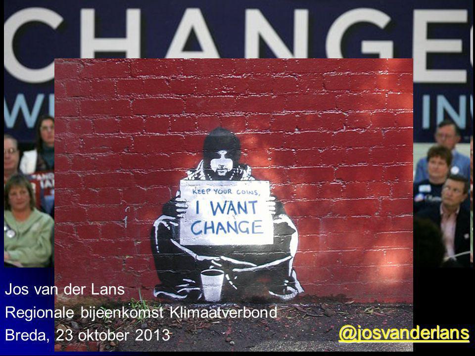 Jos van der Lans Regionale bijeenkomst Klimaatverbond Breda, 23 oktober 2013 @josvanderlans