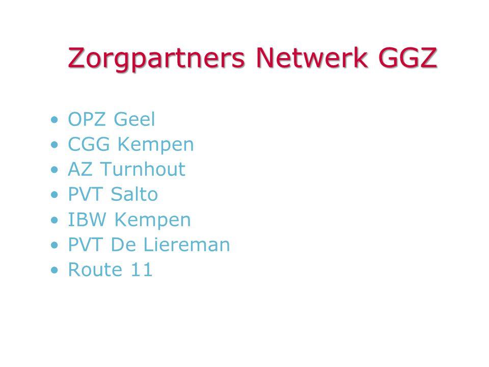 Zorgpartners Netwerk GGZ •OPZ Geel •CGG Kempen •AZ Turnhout •PVT Salto •IBW Kempen •PVT De Liereman •Route 11