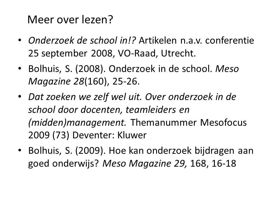 Meer over lezen.• Onderzoek de school in!. Artikelen n.a.v.