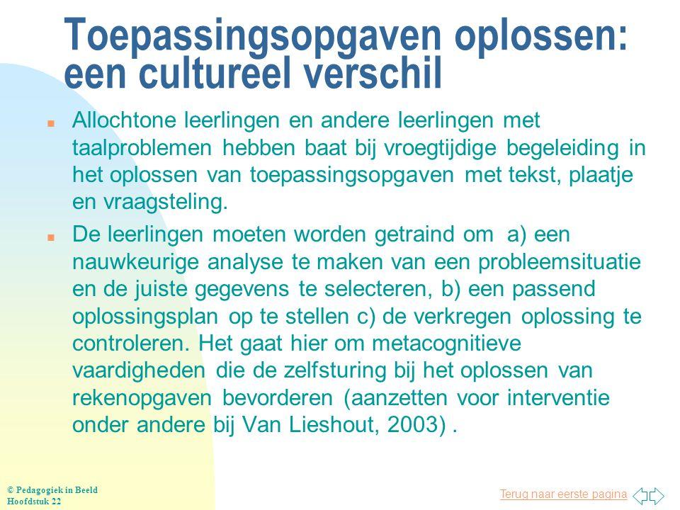 Terug naar eerste pagina Toepassingsopgaven oplossen: een cultureel verschil n Allochtone leerlingen en andere leerlingen met taalproblemen hebben baa