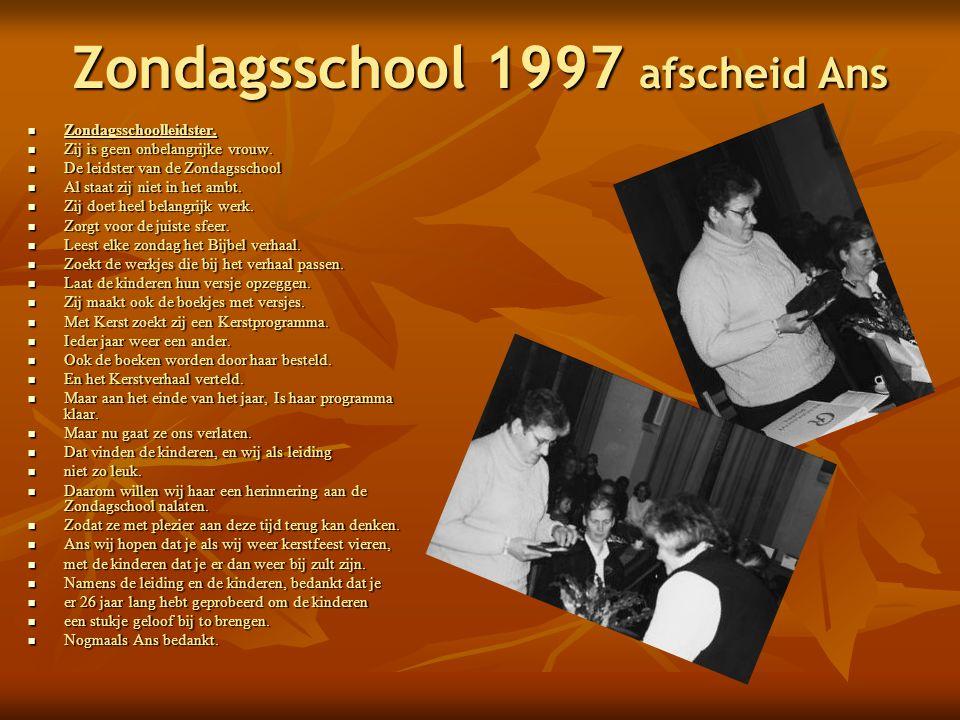 Zondagsschool 1997 afscheid Ans  Zondagsschoolleidster.