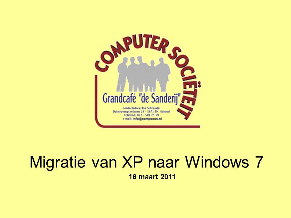 Migratie van XP naar Windows 7 16 maart 2011