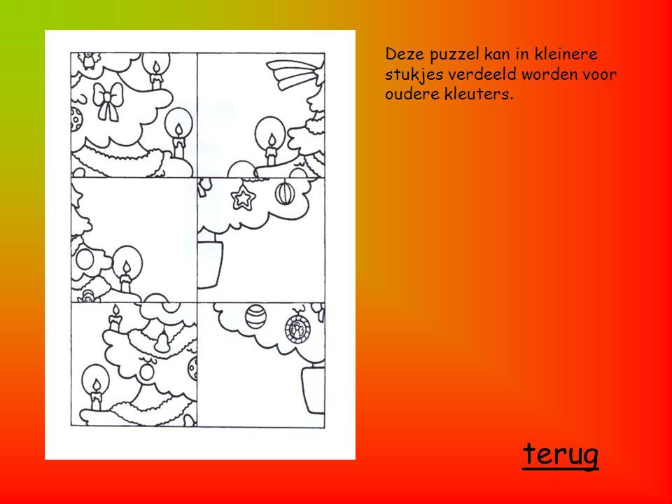 Deze puzzel kan in kleinere stukjes verdeeld worden voor oudere kleuters. terug