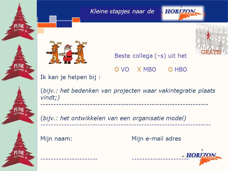 www.workplacement.nl Kleine stapjes naar de Ik kan je helpen bij : (bijv.: het bedenken van projecten waar vakintegratie plaats vindt;) --------------