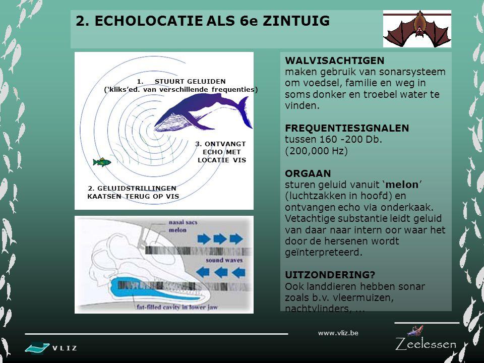 V L I Z www.vliz.be Zeelessen 1. SONAR (Sound Navigation and Ranging) GEBRUIK Sonar wordt gebruikt om afstand tot de zeebodem en objecten onderwater t