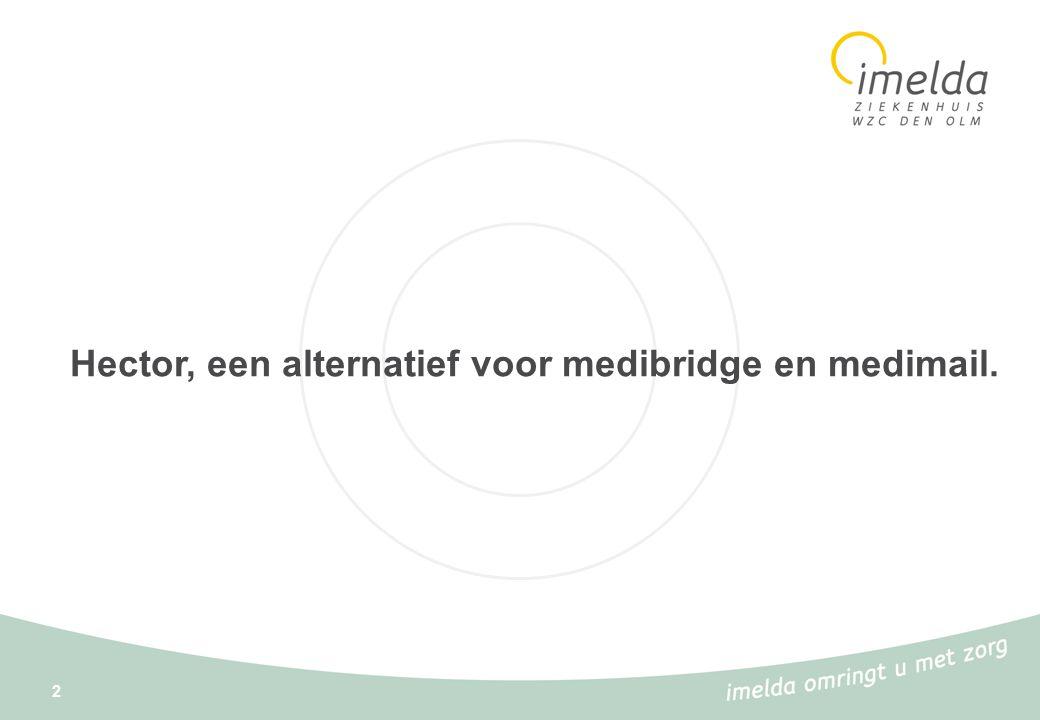 3 Vanaf 1997 is het Imeldaziekenhuis gestart met het versturen van informatie naar de huisarts via Medibridge.