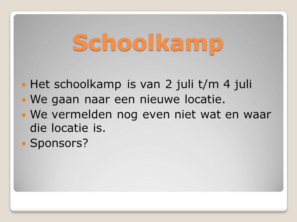 Schoolkamp  Het schoolkamp is van 2 juli t/m 4 juli  We gaan naar een nieuwe locatie.  We vermelden nog even niet wat en waar die locatie is.  Spo