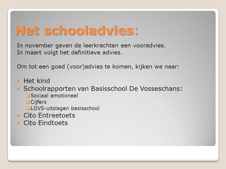 Het schooladvies: In november geven de leerkrachten een vooradvies. In maart volgt het definitieve advies. Om tot een goed (voor)advies te komen, kijk