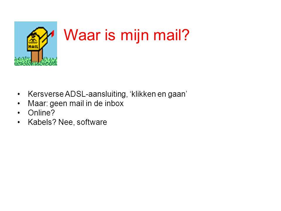 Daar is de mail...