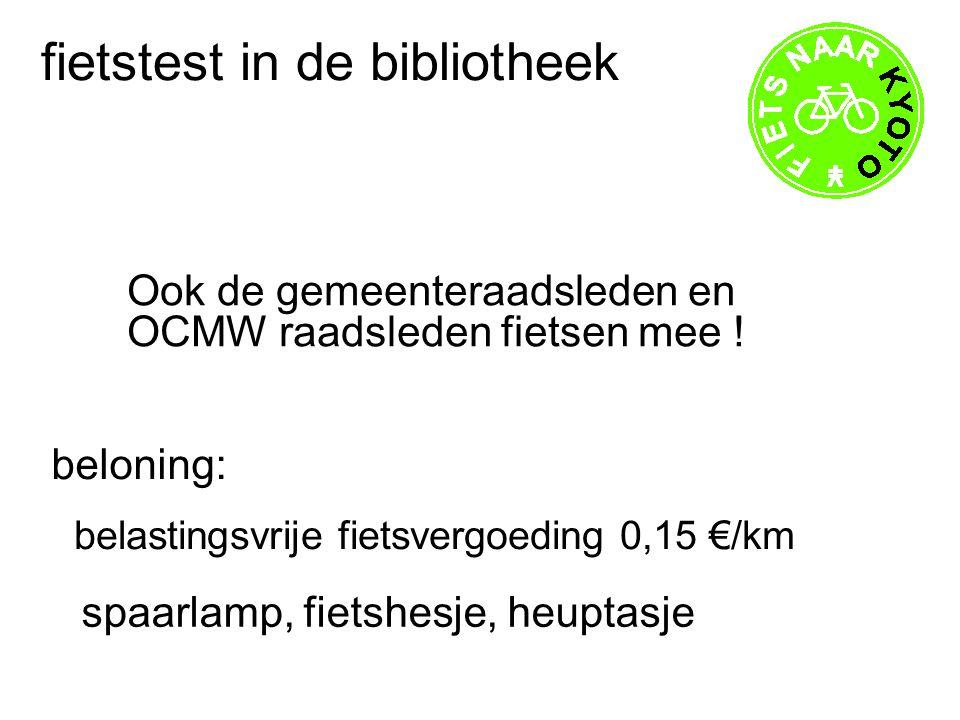 fietstest in de bibliotheek Ook de gemeenteraadsleden en OCMW raadsleden fietsen mee .