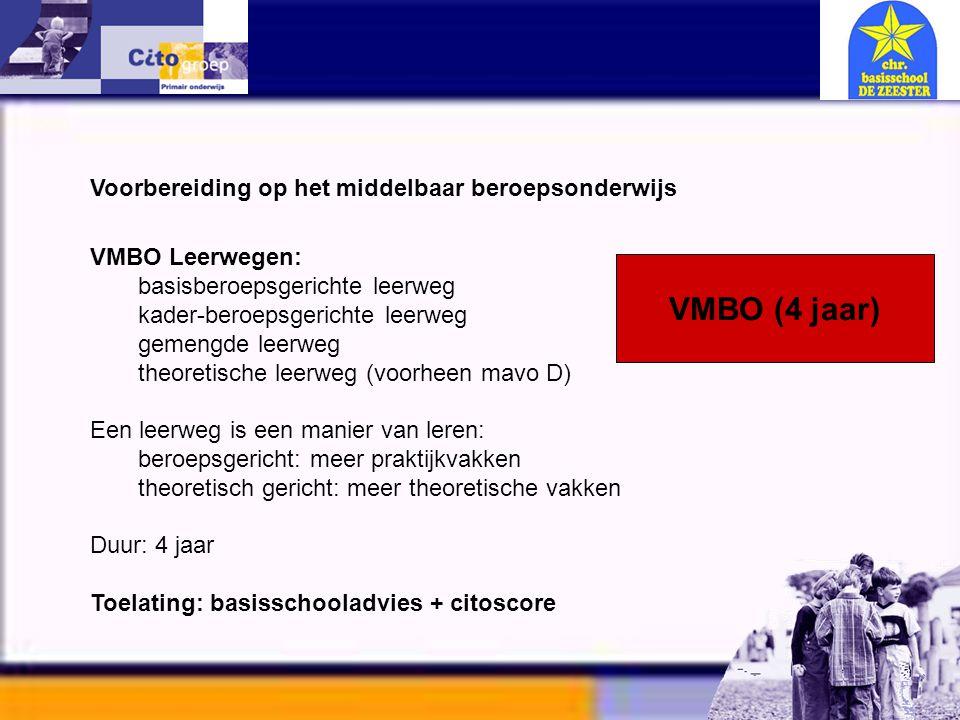 Informatie avond – CITO 11-01-06 Voorbereiding op het middelbaar beroepsonderwijs VMBO Leerwegen: basisberoepsgerichte leerweg kader-beroepsgerichte l