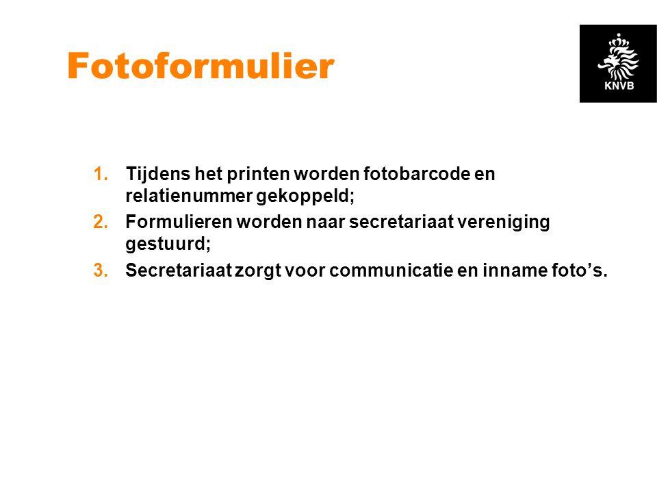 Fotoformulier 1.Tijdens het printen worden fotobarcode en relatienummer gekoppeld; 2.Formulieren worden naar secretariaat vereniging gestuurd; 3.Secre