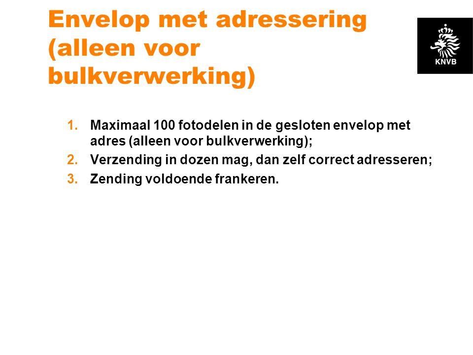 Envelop met adressering (alleen voor bulkverwerking) 1.Maximaal 100 fotodelen in de gesloten envelop met adres (alleen voor bulkverwerking); 2.Verzend