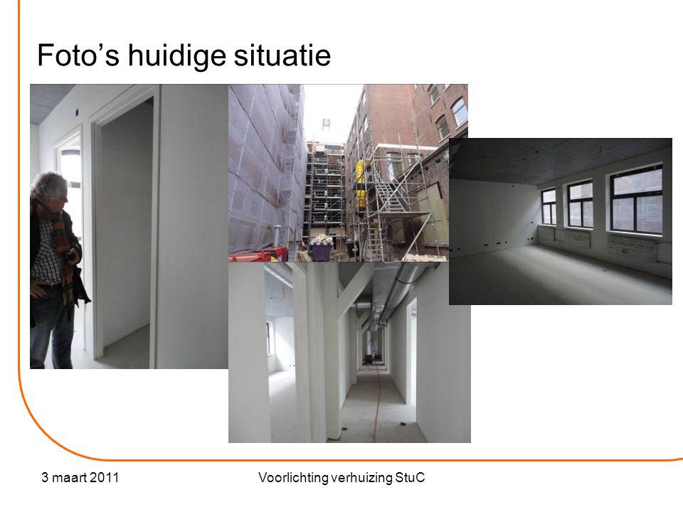 3 maart 2011Voorlichting verhuizing StuC Foto's huidige situatie