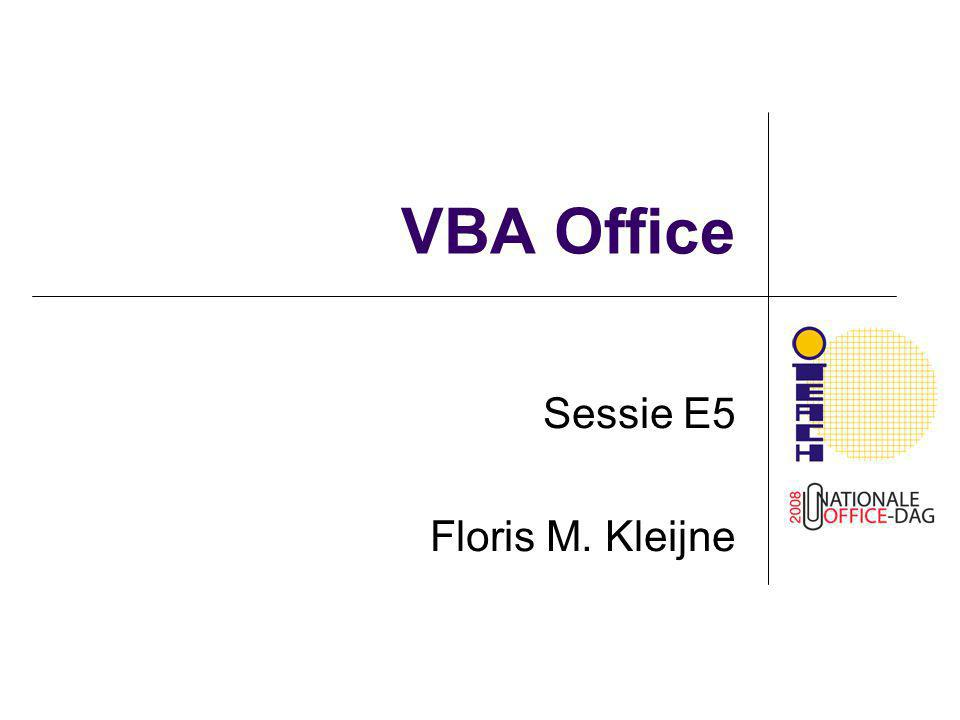 VBA Office Sessie E5 Floris M. Kleijne