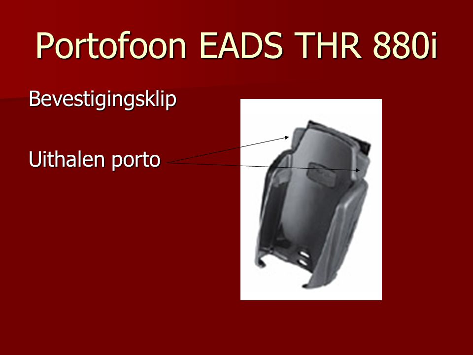 Portofoon EADS THR 880i Bevestigingsklip Uithalen porto