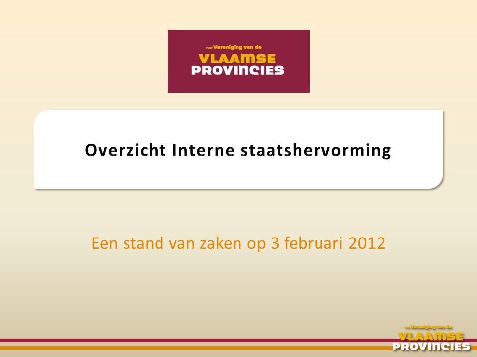2009 • VVP-memorandum • Vlaams Regeerakkoord 2010 • Vlaams Groenboek • Reactie VVP 2011 • Vlaams Witboek • Reactie VVP 2012 3 februari beslissing Vlaamse regering mbt.: • persoonsgebonden taakstelling • aanpassing art.