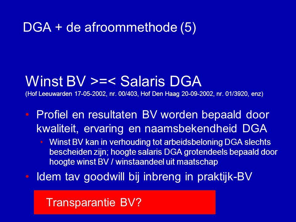DGA + de afroommethode (4) Toets fictief loon per BV •Ook in concernsituaties (FE, managementovereenkomst etc.) •Ook bij beleggings- en andere passieve BV's •HR: niet bij BV's die geen economische activiteiten verrichten, zoals slapende BV / pensioen BV (HR nr.