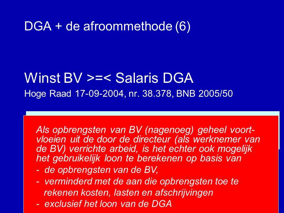 DGA + de afroommethode (5) Winst BV >=< Salaris DGA (Hof Leeuwarden 17-05-2002, nr.