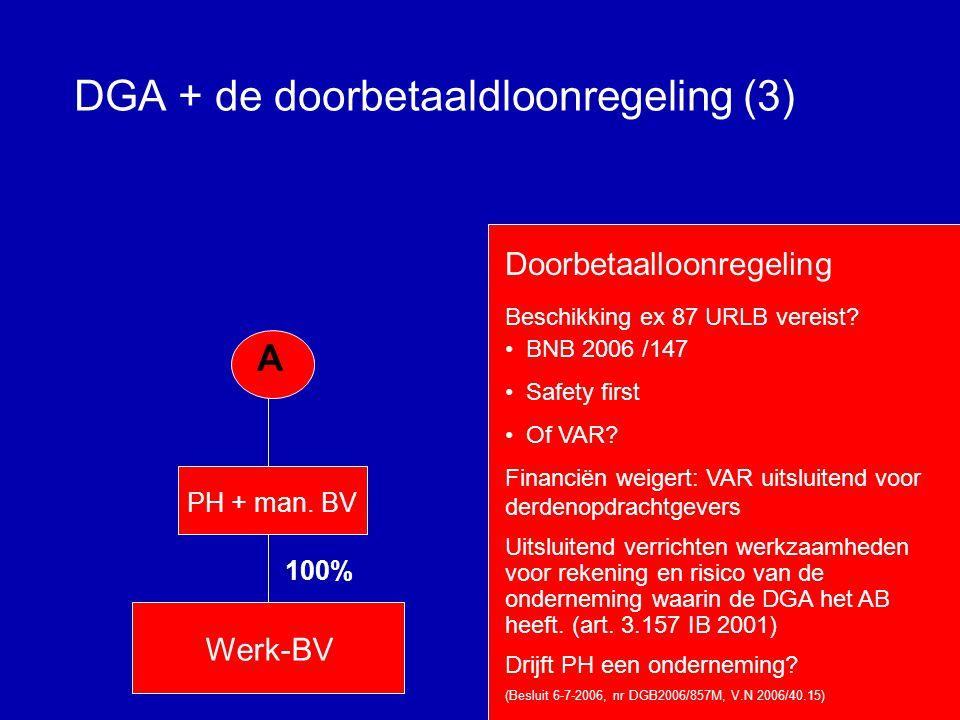 DGA + de doorbetaaldloonregeling (2) Toch maar een beschikking aanvragen.