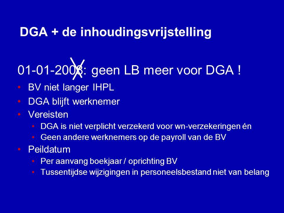 De DGA en de LB-inhoudingsvrijstelling (2008) Wanneer wél, wanneer niet?