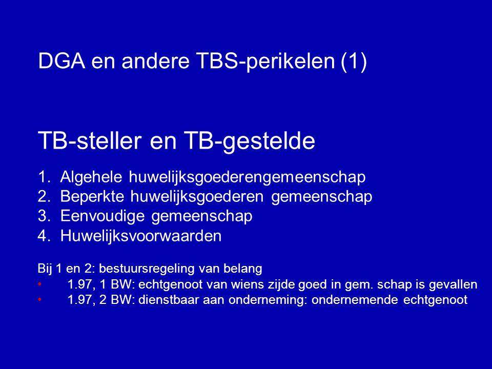 De DGA en andere TBS-perikelen Wanneer wél, wanneer niet?